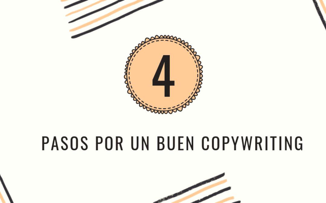 4 Pasos por un buen copywriting