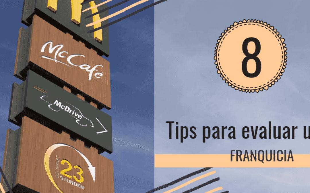 8 Tips para evaluar una Franquicia